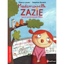 Mademoiselle Zazie veut...
