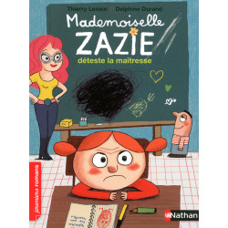 Mademoiselle Zazie déteste...
