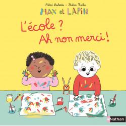Max et Lapin - L'École ? Ah...