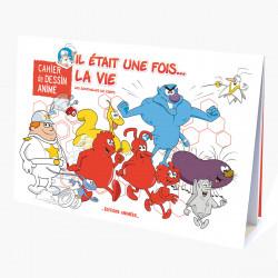 Cahier de dessins animés - Il était une fois la vie