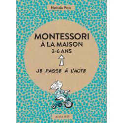 Montessori à la maison 3-6 ans