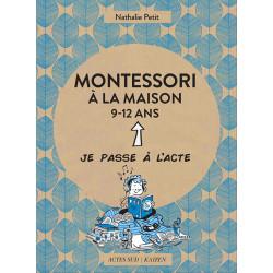 Montessori à la maison 9-12